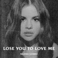 Selena Gomez - Lose You to Love Me cover