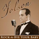 Al Jolson - Rock A Bye Your Baby with a Dixie Melody cover
