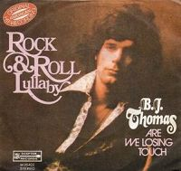 B J Thomas - Rock And Roll Lullaby (fade out) cover