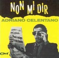 Adriano Celentano - Non mi dir cover