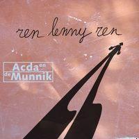 Acda en de Munnik - Ren Lenny Ren cover
